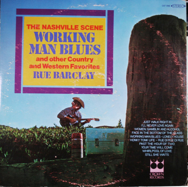 The Nashville Scene Working Man Blues And Other Country And Western Favorites