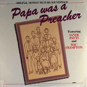 Papa Was A Preacher -- Original Motion Picture Soundtrack