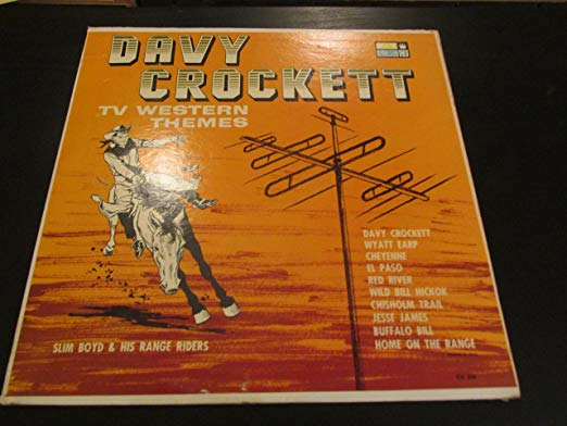 Davy Crockett And TV Western Themes