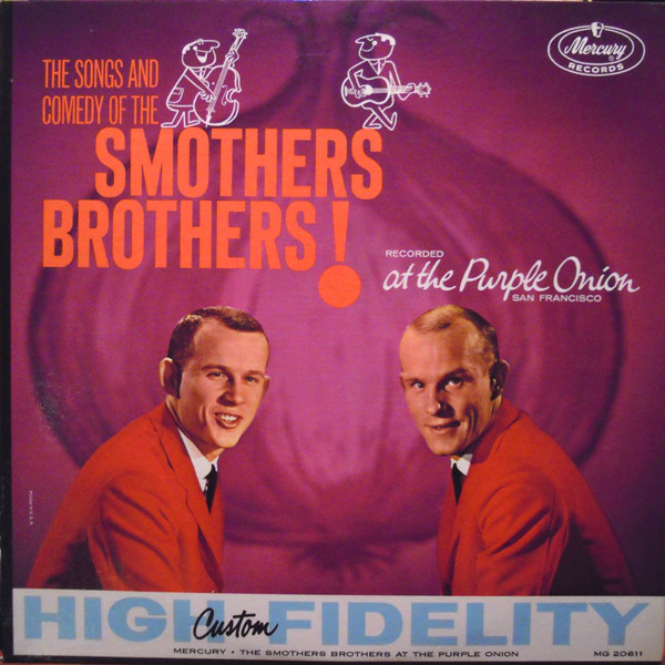 The Songs And Comedy Of The Smothers Brothers At The Purple Onion