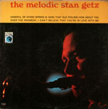 The Melodic Stan Getz