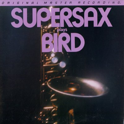Supersax Plays Bird