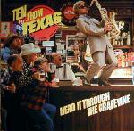 Ten From Texas Herd It Through The Grapevine