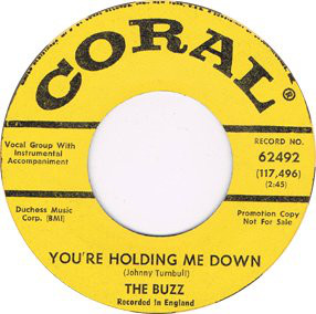 You're Holding Me Down / I've Gotta Buzz