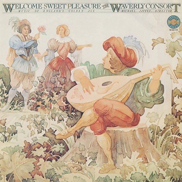 Welcome Sweet Pleasure (Music Of England's Golden Age)