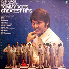 12 In A Roe/A Collection of Tommy Roe's Greatest Hits