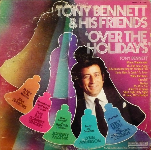 "Tony Bennett and Friends ""Over The Holidays"""