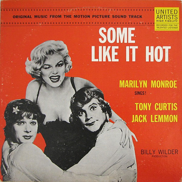 Some Like It Hot (Original Music From The Motion Picture Sound Track)