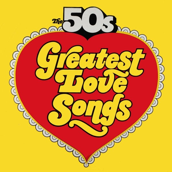 The 50's Greatest Love Songs / The 50's Golden Hits To Remember