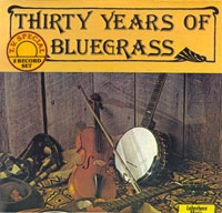Thirty Years Of Bluegrass