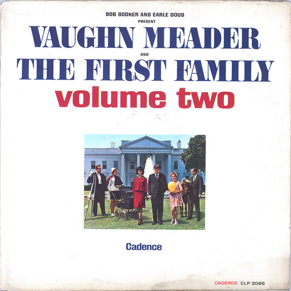 Vaughn Meader and The First Family Vinyl Record Albums