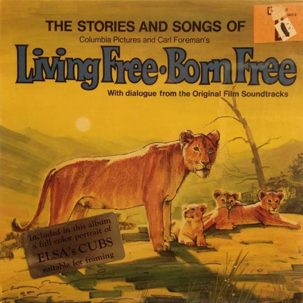 The Story and Songs of Born Free/ Living Free
