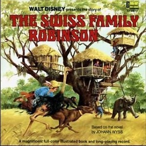 The Story Of The Swiss Family Robinson
