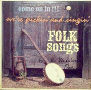 Come On In-We're Pickin' and Singin'