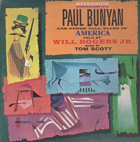 Paul Bunyan And Other Tall Tales