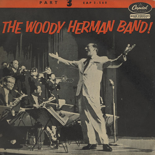 The Woody Herman Band! Part 3